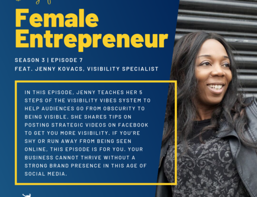 Season 3 Ep. 7 | Jenny Kovachs | How to be Visible with an Influential Impact