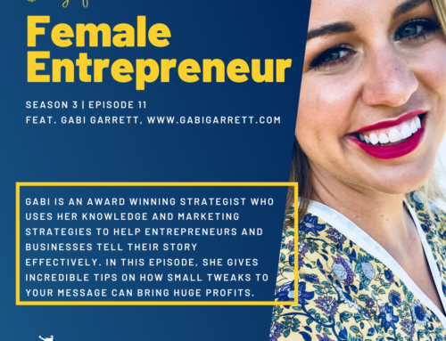 Season 3 Ep. 11 |Gabi Garrett | How Small Tweaks to your Message can Bring Huge Profits